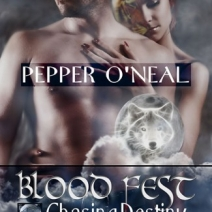 Giveaway and Tour: Blood Fest: Chasing Destiny by Pepper O'Neal