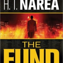 Suspense Sunday Giveaway: The Fund by H.T. Narea