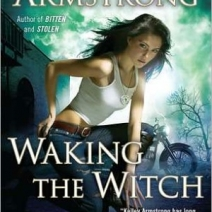 Review: Waking the Witch (Otherworld) by Kelley Armstrong
