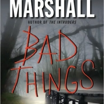Review: Bad Things by Michael Marshall