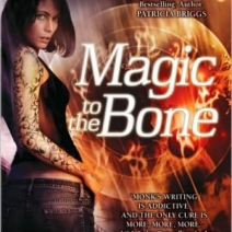 Fall Into (Urban) Fantasy Giveaway: Magic to the Bone by Devon Monk