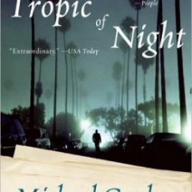 Suspense Sunday: Tropic of Night by Michael Gruber
