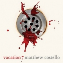 Review: Vacation by Matthew Costello