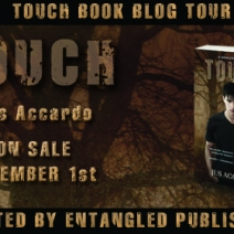 Blog Tour and Giveaway: Jus Accardo, author of Touch