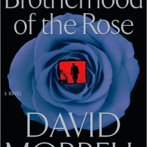 Suspense Sunday: The Brotherhood of the Rose by David Morrell
