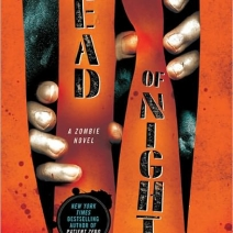 Early Review: Dead of Night: A Zombie Novel by Jonathan Maberry