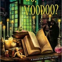 Suspense Sunday Review: Who Do, Voodoo? (A Mind for Murder Mystery #1) by Rochelle Staab