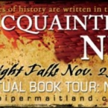 Interview and Giveaway: Piper Maitland, author of Acquainted With the Night