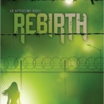 Review: Rebirth (Aftertime #2) by Sophie Littlefield