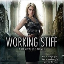 Review: Working Stiff (Revivalist #1) by Rachel Caine