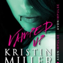 Blog Tour and Guest Post: Kristin Miller, author of Vamped Up!