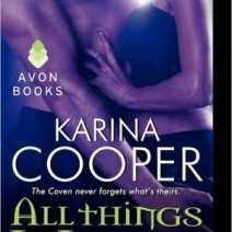 Blog Tour and Giveaway: Karina Cooper, author of All Things Wicked