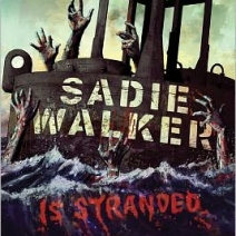 Early Review: Sadie Walker Is Stranded: A Zombie Novel by Madeleine Roux