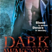Dark Awakening (Dark Dynasties Book 1) by Kendra Leigh Castle