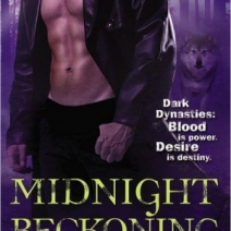 Midnight Reckoning (Dark Dynasties #2) by Kendra Leigh Castle