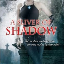 Early Review: A Sliver of Shadow (Abby Sinclair #2) by Allison Pang