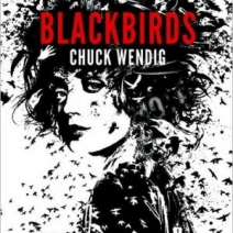 Early Review: Blackbirds by Chuck Wendig