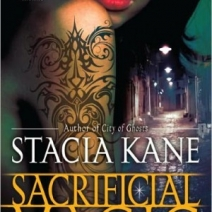 Early Review: Sacrificial Magic (Downside Ghosts #4) by Stacia Kane