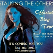 Blog Tour (& Giveaway): Jess Haines, author of Stalking the Others!