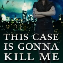 Early Review: This Case is Gonna Kill Me by Phillipa Bornikova