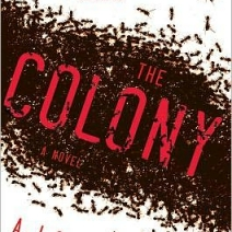 The Colony by AJ Colucci
