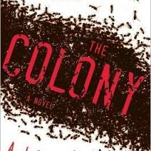 The Colony by AJ Colucci