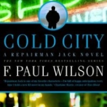 Release Day Giveaway: Cold City (Repairman Jack Prequel #1) by F. Paul Wilson