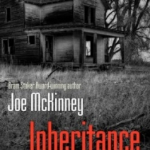 Inheritance by Joe McKinney