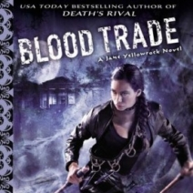 Blood Trade (Jane Yellowrock #6) by Faith Hunter