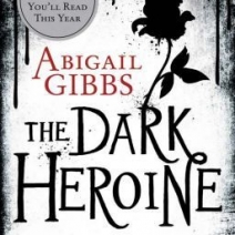 Giveaway: The Dark Heroine: Dinner With a Vampire by Abigail Gibbs (3 copies)