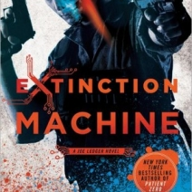 Extinction Machine (Joe Ledger #5) by Jonathan Maberry