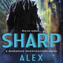 Excerpt: Sharp (Mindspace Investigations #2) by Alex Hughes