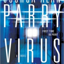 Interview (& Giveaway): Joshua Alan Parry, author of Virus Thirteen