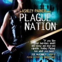 Plague Nation (Ashley Parker #2) by Dana Fredsti
