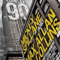 Giveaway: Complex 90 by Max Allan Collins and Mickey Spillane