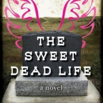 Blog Tour: The Sweet Dead Life by Joy Preble (Review and Giveaway!)