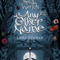 Any Other Name (Split Worlds #2) by Emma Newman