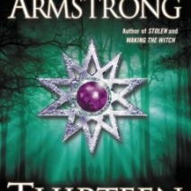 Giveaway: Thirteen (Women of the Underworld) by Kelley Armstrong