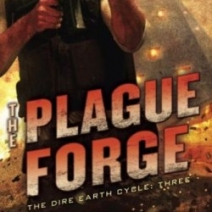 Giveaway: The Plague Forge (Dire Earth Cycle #3) by Jason M. Hough