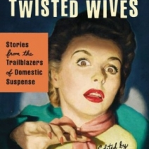 A Conversation (& Giveaway) with Sarah Weinman, editor of Troubled Daughters, Twisted Wives