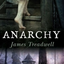 Release Day Giveaway: Anarchy by James Treadwell