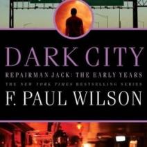 Dark City (Repairman Jack: The Early Years #2) by F. Paul Wilson