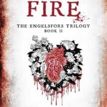 Giveaway: Fire (Engelsfors Trilogy) by Sara B. Elfgren and Mats Strandberg