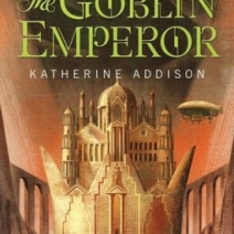Interview (& Giveaway): Katherine Addison, author of The Goblin Emperor