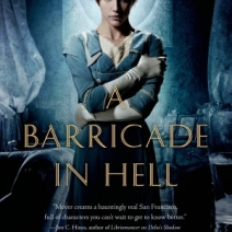 Catching up with Jaime Lee Moyer, author of Barricade In Hell