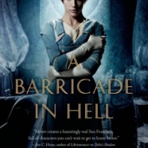 Giveaway: A Barricade in Hell by Jaime Lee Moyer