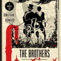 Giveaway: The Brothers Cabal by Jonathan L Howard