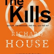 The Kills: Sutler by Richard House