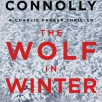The Wolf in Winter (Charlie Parker #12) by John Connolly
