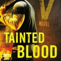 Tainted Blood (Generation V) by ML Brennan